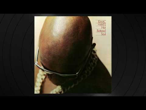 Youtube isaac hayes hot buttered soul